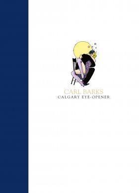 CARL BARKS CALGARY EYE-OPENER