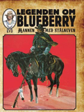 BLUEBERRY-MANNEN MED STÅLNEVEN