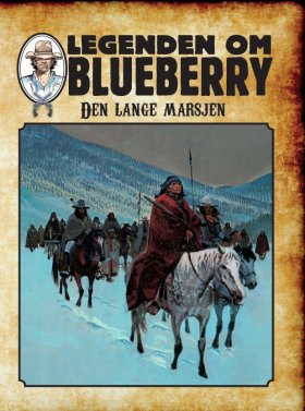 LEGENDEN OM BLUEBERRY DEN LANGE MARSJEN