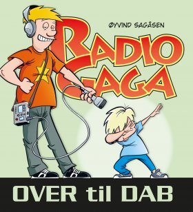 RADIO GAGA, OVER TIL DAB