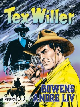 TEX WILLER BOWENS ANDRE LIV