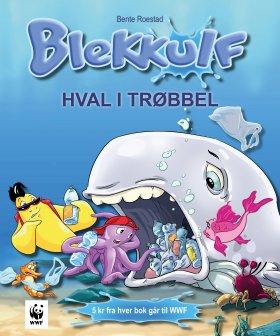 BLEKKULF, HVAL I TRØBBEL